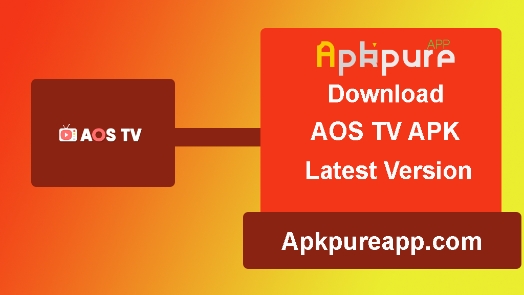 Download AOS TV APK Latest Version