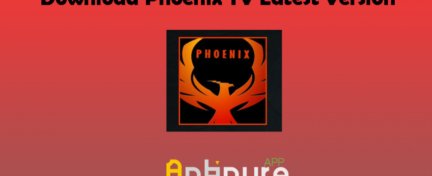 Phoenix TV APK 1.15 | Download Latest Version For Android