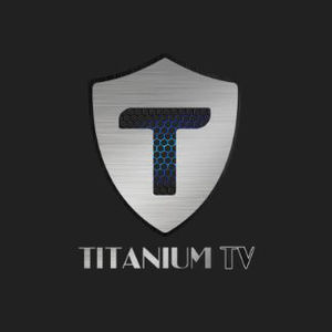 Titanium TV APK 2.0.23 UPDATED VERSION FOR ANDROID