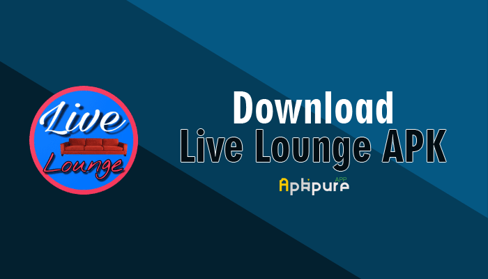 Live Lounge APK 8.0.9